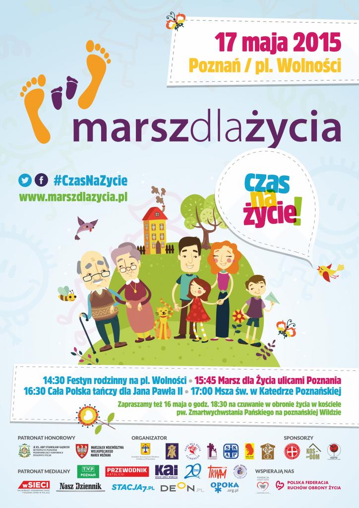 """Plakat Marszu dla Życia 2015 """"Czas nażycie!"""""""